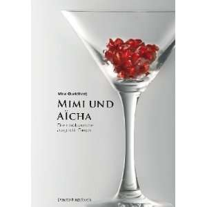 Mimi und Aicha (9783927069947): Mina Oualdlhadj: Books