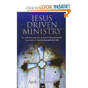 Jesus Driven Ministry (9780851119953): Fernando Ajith: Books