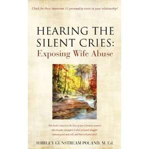 HEARING THE SILENT CRIES (9781606479193): SHIRLEY