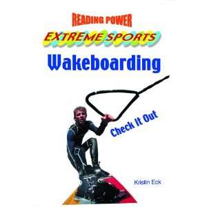 Wakeboarding: Check It Out! (Reading Power: Extreme Sports