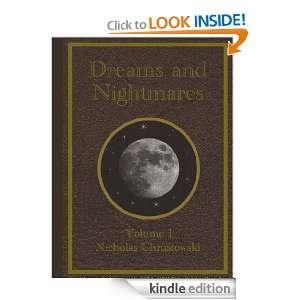 Dreams and Nighmares Nicholas Chrusowski, Brian Harrison