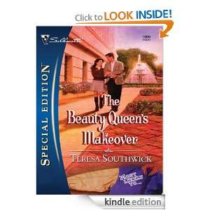 The Beauty Queens Makeover Teresa Southwick  Kindle