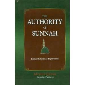 The Authority of Sunnah: Mufti Muhammad Taqi Usmani: Books