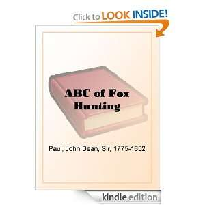 ABC of Fox Hunting: Sir John Dean Paul Bart:  Kindle Store