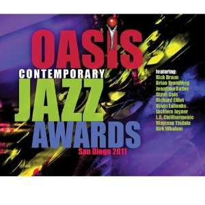 2011 Oasis Contemporary Jazz Awards Various Artists Music