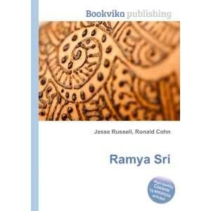 Ramya Sri: Ronald Cohn Jesse Russell: Books