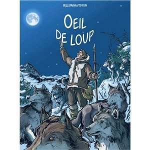Oeil de Loup (French Edition) (9782952430616) Belli / Parma Books
