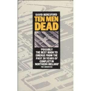 Ten Dead Men (9780586065334): David Beresford: Books