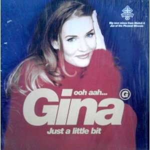 GINA G / OOH AAH JUST A LITTLE BIT: GINA G: Music