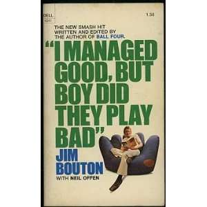 Good, But Boy Did They Play Bad Jim Bouton, Photographs Books