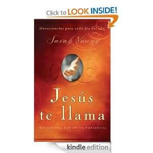 Jesus te llama Encuentra paz en su presencia (Spanish Edition) Sarah