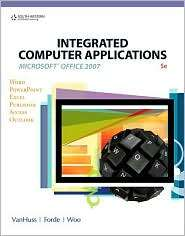 Integrated Computer Applications (with Data CD ROM), (0538730390