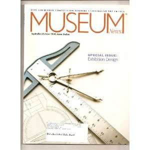 Museum News Special Issue Exhibition Design: various