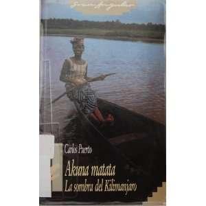 ; la sombra del Kilimanjaro (9788434834521) Carlos Puerto Books