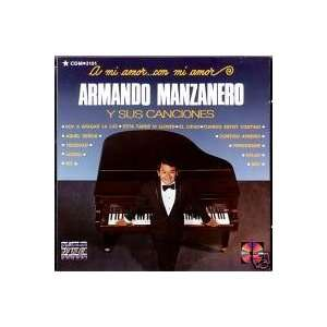  A Mi Amor Con Mi Amor: Armando Manzanero: Music