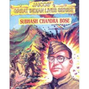 Subhash Chandra Bose (9788172245078): Books