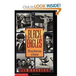 Black Eagles African americans In Aviation (9780590459136