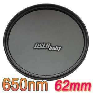 62mm 62 mm Infrared Infra red IR Filter 650nm 650 NEW
