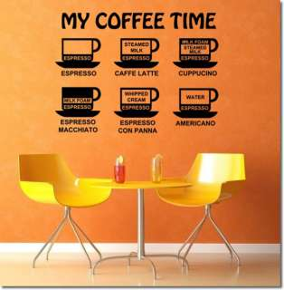 My Coffee Time  Wall Quotes Decor ,Wall Stickers Decals w78