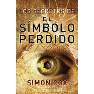 Los Secretos Del Simbolo Perdido (Best Seller (Debolsillo)) (Spanish