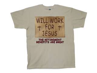Christian T Shirt Will Work For Jesus