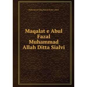 Maqalat e Abul Fazal Muhammad Allah Ditta Sialvi: Muhammad