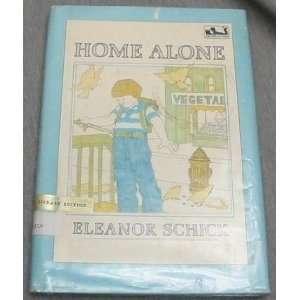 Home alone (Dial easy to read) Eleanor Schick Books