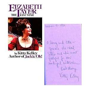 Kelley Autographed / Signed Elizabeth Taylor The Last Star Book
