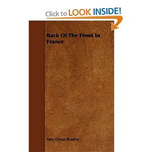 Back Of The Front In France (9781444689563): Amy Owen Bradley: Books