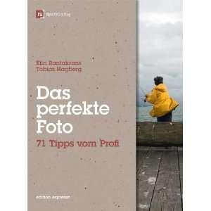 Das perfekte Foto (9783898647298): Tobias Hagberg Elin