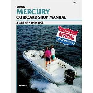 Mercury Outboard Shop Manual: 3 275 Hp : 1990 1993