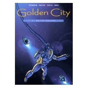 Notte polare. Golden city vol. 3 (9788887658330): Nicolas