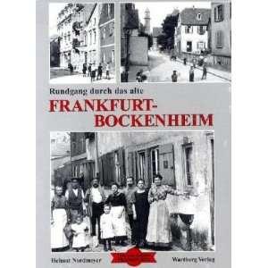 Rundgang durch das alte Frankfurt Bockenheim