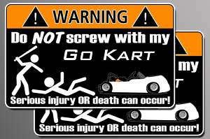Funny Go Kart warning sticker Cart decal