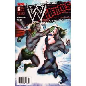 WWE Heroes #6 Mike Mayhew Cover: Keith Champagne: Books