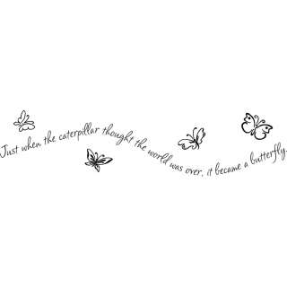 Just when the caterpillar thought wall decal sticker quote word