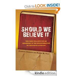 Should We Believe It Robert M. Vass, Joseph S. Casciato