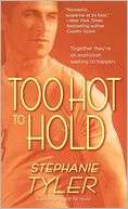 Too Hot to Hold (Hold Trilogy Stephanie Tyler