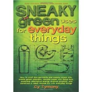 Sneaky Green Uses for Everyday Things How to Craft Eco