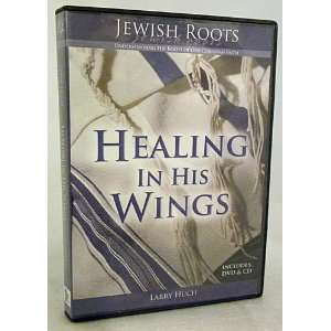 LARRY HUCH Jewish Roots HEALING IN HIS WINGS DVD & CD: Everything Else