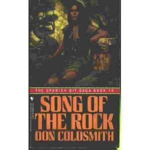 SONG OF THE ROCK Spanish Bit Saga, Book 15 Don Coldsmith