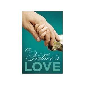 Tract A Fathers Love (25 Pack) (9780012547335): Good News: Books