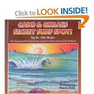 Cabo & Corals Secret Surf Spot Dr. Udo Wahn 0662419576516