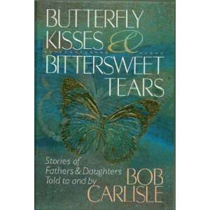 Bob Carlisle   Hardcover   First Edition, 1st Printing 1998: by Bob