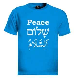 Peace Shalom Salam T Shirt hebrew arabic israel english
