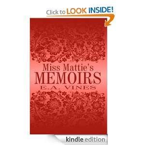 Miss Matties Memoirs Edna Vines  Kindle Store