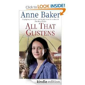 All That Glistens: Anne Baker:  Kindle Store