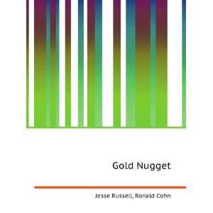 Gold Nugget Ronald Cohn Jesse Russell Books