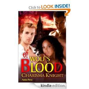 Of Wolfs Blood: Charisma Knight:  Kindle Store