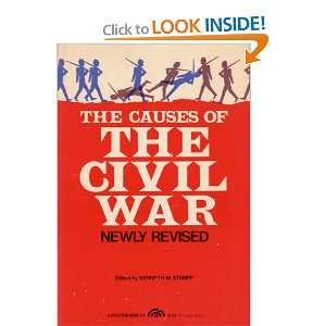 Causes of the American Civil War (Spectrum Book) Kenneth M. Stampp